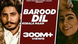 Video New Punjabi Song 2020 - BAROOD DIL  | Korala Maan , Gurlej Akhtar | Latest Punjabi Song 2020 | Team7 download in MP3, 3GP, MP4, WEBM, AVI, FLV January 2017