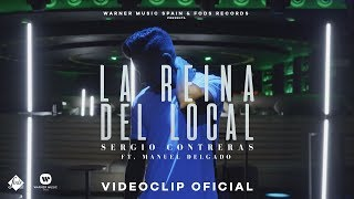 Video Sergio Contreras ft. Manuel Delgado - La reina del local (Videoclip Oficial) MP3, 3GP, MP4, WEBM, AVI, FLV Agustus 2018