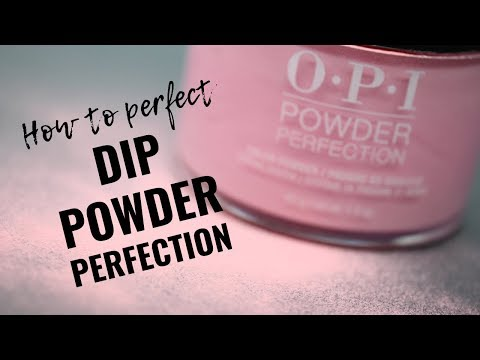 Dip Powder Tutorial  - Perfecting OPI Powder Perfection
