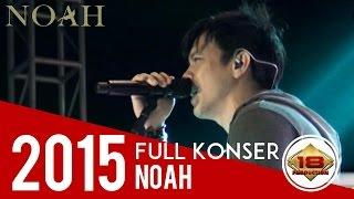 KONSER ~ NOAH ~ KERENN !!! GAYANYA ARIEL BANYAK DITIRU OLEH KAUM MUDA