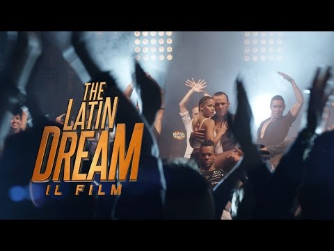 Preview Trailer The Latin Dream - Il Film, nuovo trailer ufficiale italiano