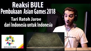 Download Video Reaksi Bule Pembukaan Asian Games 2018 (Tari Ratoh Jaroe dari Indonesia, untuk Indonesia) MP3 3GP MP4