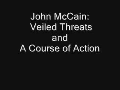 McCain Threatens Russia and The World