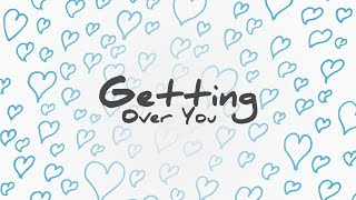 Video Lauv - Getting Over You (Lyric Video) MP3, 3GP, MP4, WEBM, AVI, FLV Juni 2018