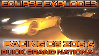 @pandaspyder's Turbo Eclipse explodes and catches on fire racing a Buick Grand National and a C6 Z06.