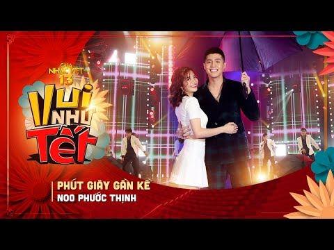 Phút Giây Gần Kề - Noo Phước Thịnh   Gala Nhạc Việt 13 (Official)   Chương trình Tết Kỷ Hợi hay nhất - Thời lượng: 3 phút và 7 giây.