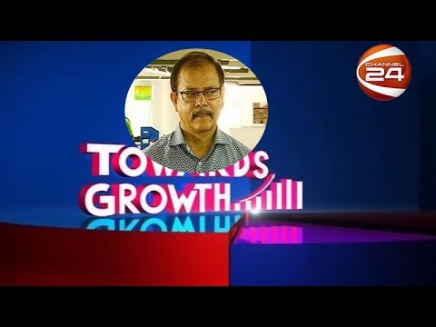 Towards Growth (টুওয়ার্ডস গ্রোথ)| 18 May 2019