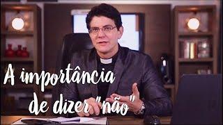 Padre Reginaldo Manzotti: A importância de dizer