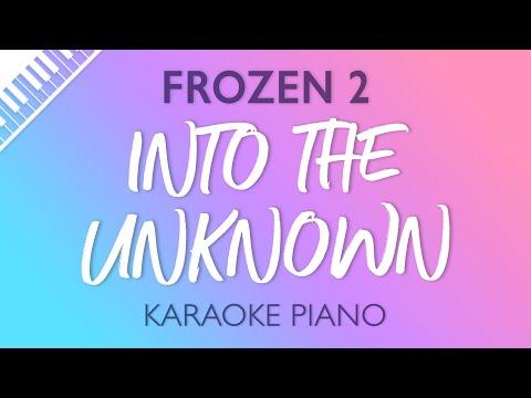 Frozen 2 - Into the Unknown (Karaoke Piano)
