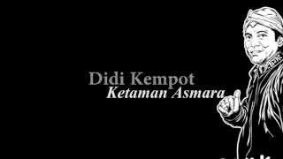 Video Didi Kempot Ketaman Asmara Lyric MP3, 3GP, MP4, WEBM, AVI, FLV Juni 2019