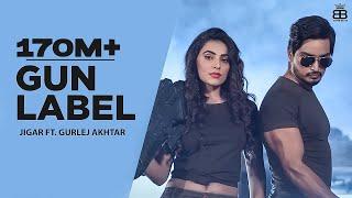 Video Gun Label (Full Video) Jigar Ft Gurlej Akhtar | Ginni Kapoor | Desi Crew | Latest Punjabi Songs 2019 download in MP3, 3GP, MP4, WEBM, AVI, FLV January 2017