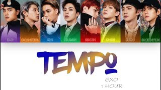 Download Video [1 시간 / 1 HOUR LOOP] EXO (엑소) - 'Tempo' (템포) - Color Coded Lyrics MP3 3GP MP4