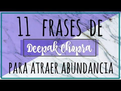 11 Frases de Deepak Chopra Para ATRAER ABUNDANCIA