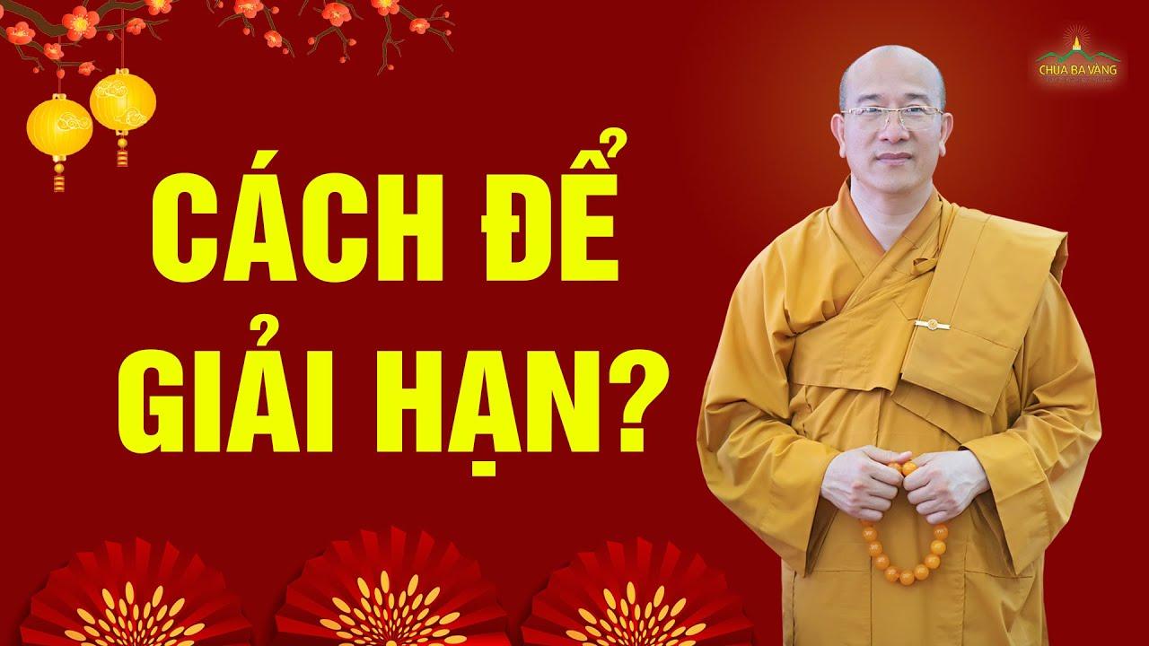 Cách để giải hạn theo lời Phật dạy?