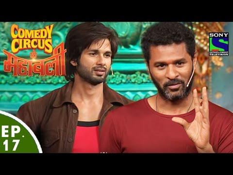 Video Comedy Circus Ke Mahabali - Episode 17 - Shahid Kapoor & Prabhudeva Special download in MP3, 3GP, MP4, WEBM, AVI, FLV January 2017