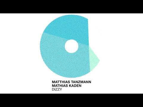 Matthias Tanzmann, Mathias Kaden - Dizzy (MHD072)