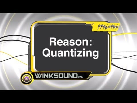 Propellerhead Reason: Quantizing MIDI Notes | WinkSound