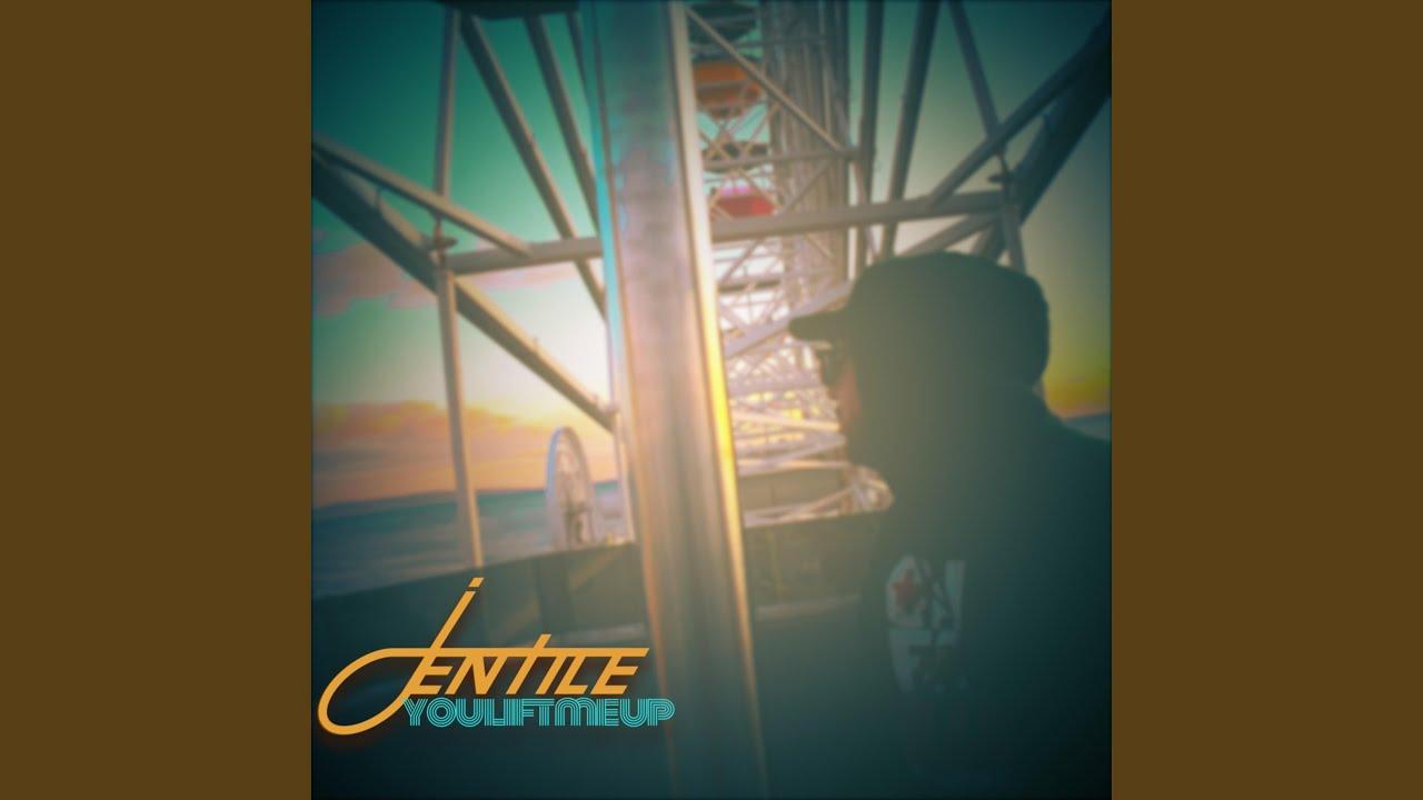 JENTILE - You Lift Me Up