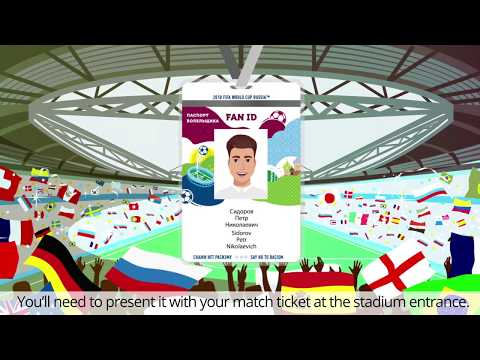 How To Get A Fan ID For The 2018 FIFA World Cup In Russia?