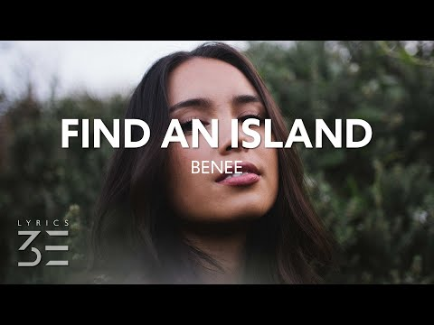 BENEE - Find An Island (Lyrics)