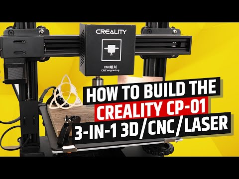 Creality CP-01 3-in-1 3D/CNC/Laser Build and Test