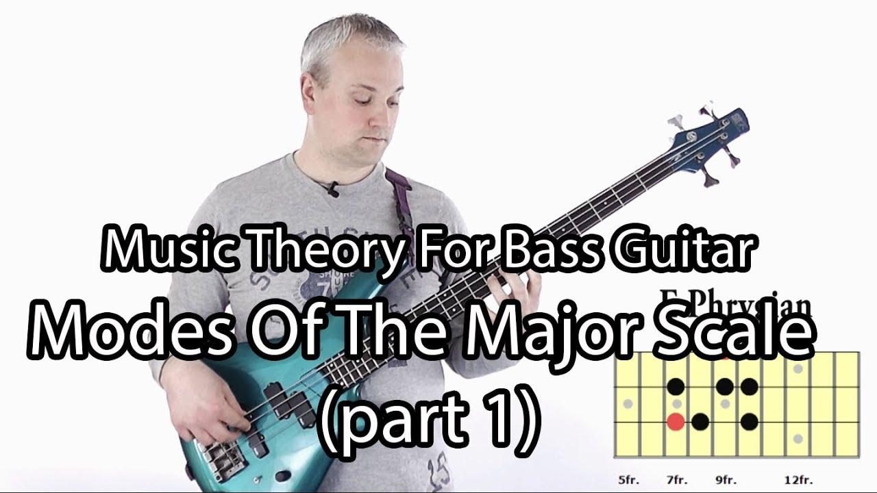 Modes of the Major Scale For Bass Guitar: Part 1