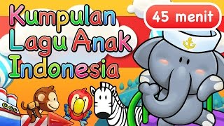 Video Lagu Anak Indonesia 45 Menit MP3, 3GP, MP4, WEBM, AVI, FLV Oktober 2018