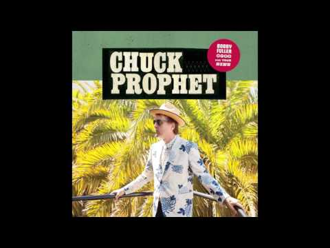 "Chuck Prophet - ""Jesus Was a Social Drinker"" (Official Audio)"
