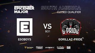 EgoBoys vs Gorillaz-Pride, EPICENTER Major 2019 SA Closed Quals , bo1 [DotaBurger]