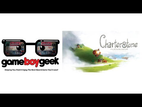 Charterstone Review with the Game Boy Geek