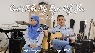 Video Can't Take My Eyes Off You - Frankie Valli (Cover) Bagus Ardi ft. Intan Lestyani MP3, 3GP, MP4, WEBM, AVI, FLV Juli 2018
