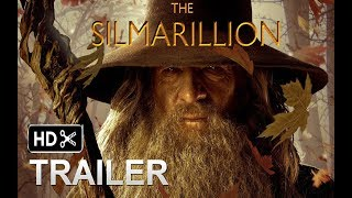 Video The Silmarillion movie Trailer #1  2018 EXCLUSIVE , Hugo Weaving , Ian McKellen   - (fan made) MP3, 3GP, MP4, WEBM, AVI, FLV Mei 2018