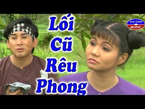 Cai Luong Loi Cu Reu Phong - Thời lượng: 2:59:45.