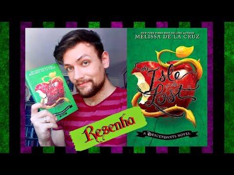 """Resenha """"A ILHA DOS PERDIDOS"""" - Um Livro de """"DESCENDENTES"""", da Disney"""
