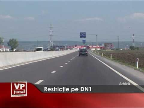 Restricţie pe DN1