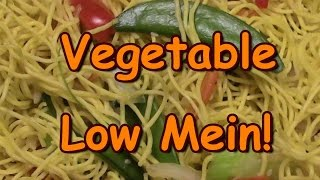Vegetable Low Mein Home Made Chinese Take Out