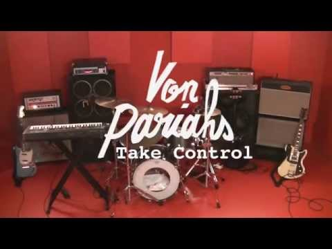 Von Pariahs - Take Control