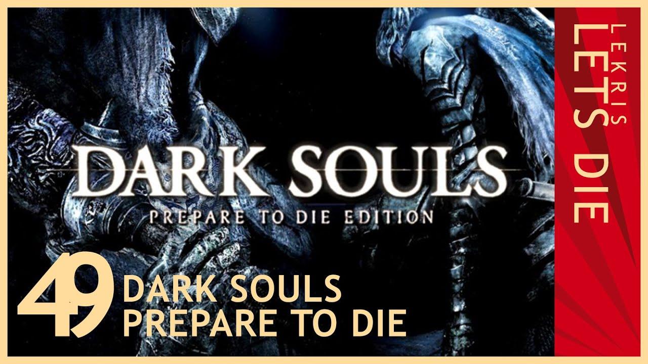 Let's Die - Dark Souls #49 - Arschtritte für große Steinritter