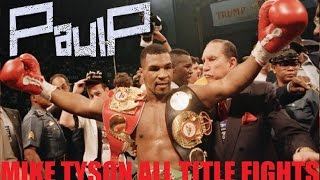 Video MIKE TYSON ALL TITLE FIGHTS ! (HD) MP3, 3GP, MP4, WEBM, AVI, FLV Oktober 2018