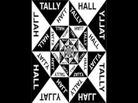 & - Tally Hall