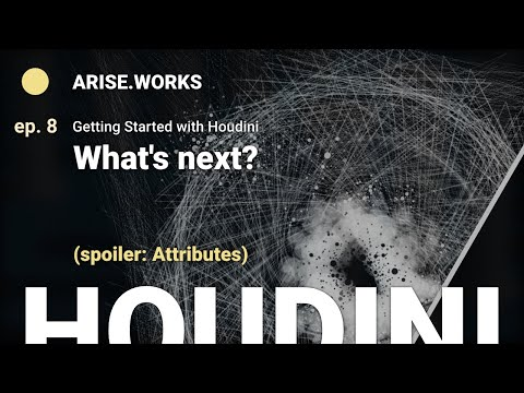 What's Next? – Getting Started with Houdini ep. 8