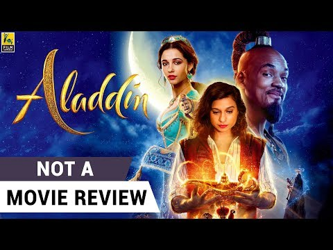 Aladdin | Not A Movie Review | Will Smith | Mena Massoud | Naomi Scott | Sucharita Tyagi
