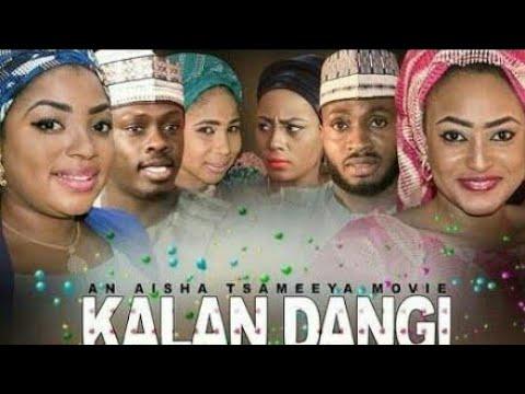 KALAN DANGI Part 1&2 Full Latest Hausa Film 2017