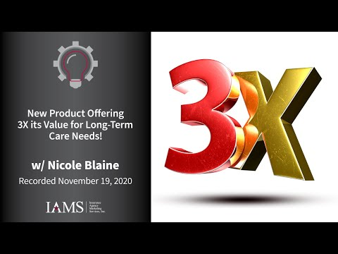 New Product Offering 3X its Value for Long Term Care Needs!