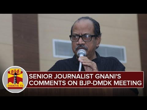 Senior-Journalist-Gnanis-Comments-on-BJP-29-02-2016