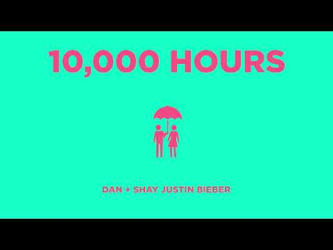 Dan  Shay, Justin Bieber - 10,000 Hours Audio