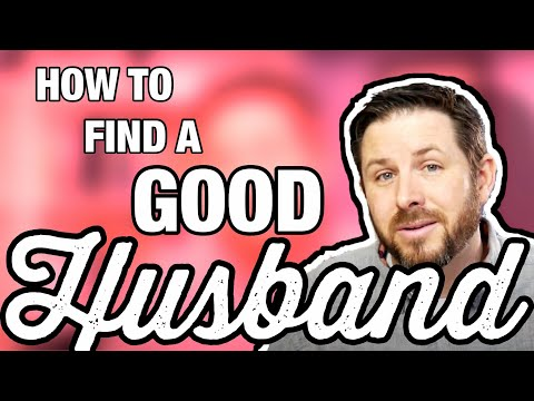 How To Find A Good Husband: 4 Practical Tips!