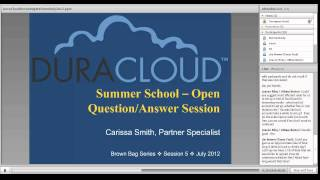 DuraCloud Brown Bag Series: Summer School - Open Question/Answer Session