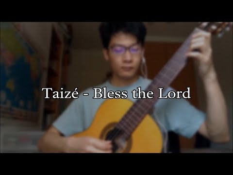 Taizé – Bless the lord (classical guitar duet)
