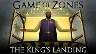 The King's LAnding   Game of Zones X-Mas Special